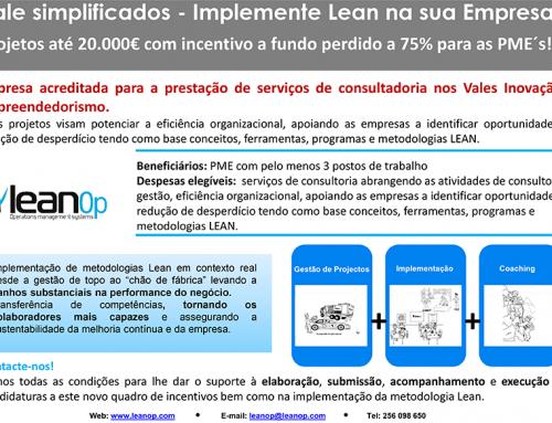 LEANOP – Empresa acreditada para a prestação de serviços de consultadoria nos Vales Inovação e Empreendedorismo.